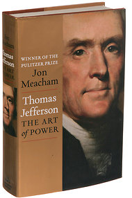 "Cover of ""Thomas Jefferson: The Art of Power,"" by Jon Meachum (Random House). Source: NYT"
