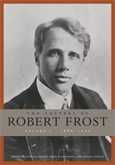 'The Letters of Robert Frost, Volume 1, 1886-1920,' Harvard University Press